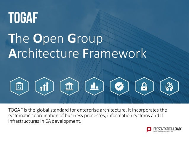 Enterprise architecture ppt template presentationload 16 togaf is the global standard for enterprise architecture wajeb Image collections