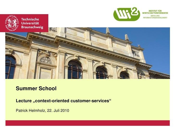 """Platzhalter für Bild, Bild auf Titelfolie hinter das Logo einsetzen     Summer School  Lecture """"context-oriented customer-..."""