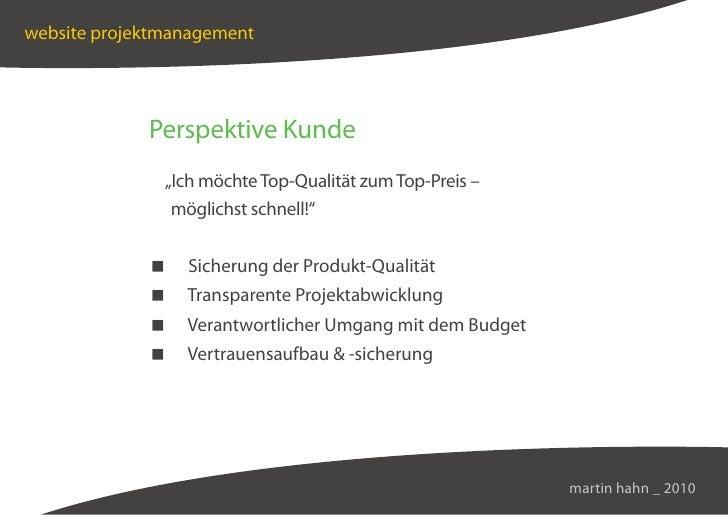 """website projektmanagement                  Perspektive Kunde                """"Ich möchte Top-Qualität zum Top-Preis –      ..."""