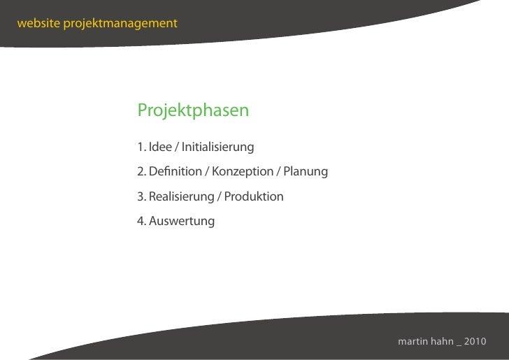 website projektmanagement                       Projektphasen                   1. Idee / Initialisierung                 ...