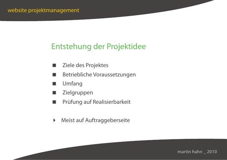 website projektmanagement                    Entstehung der Projektidee                  Ziele des Projektes              ...