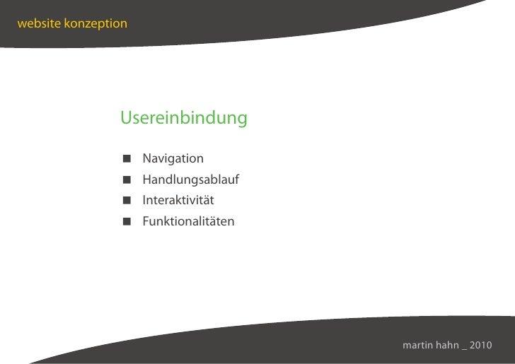website konzeption                     Usereinbindung                   Navigation                  Handlungsablauf       ...