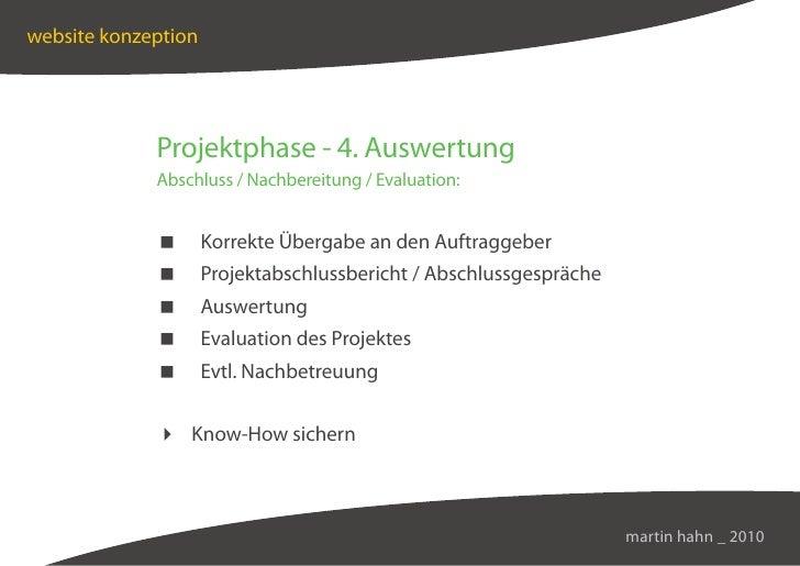 website konzeption                  Projektphase - 4. Auswertung              Abschluss / Nachbereitung / Evaluation:     ...