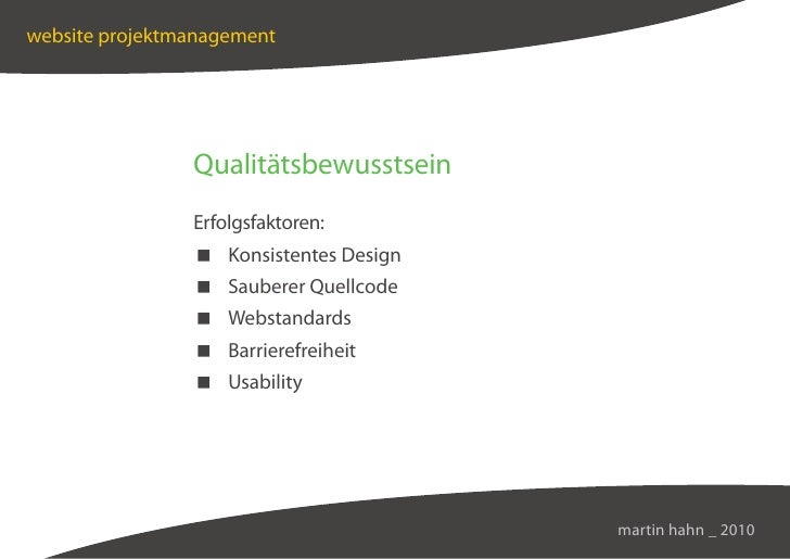 website projektmanagement                     Qualitätsbewusstsein                 Erfolgsfaktoren:                  Konsi...