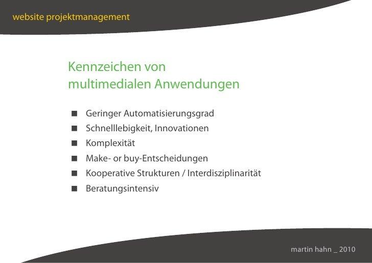 website projektmanagement                Kennzeichen von            multimedialen Anwendungen              Geringer Automa...