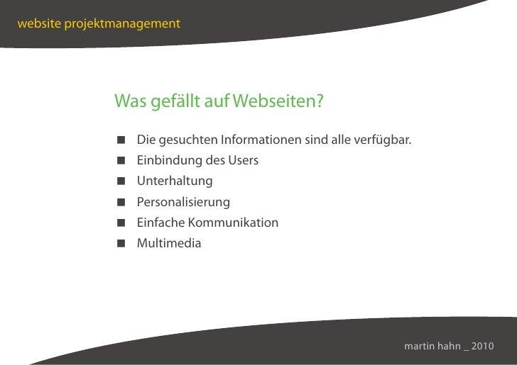 website projektmanagement                   Was gefällt auf Webseiten?                Die gesuchten Informationen sind all...