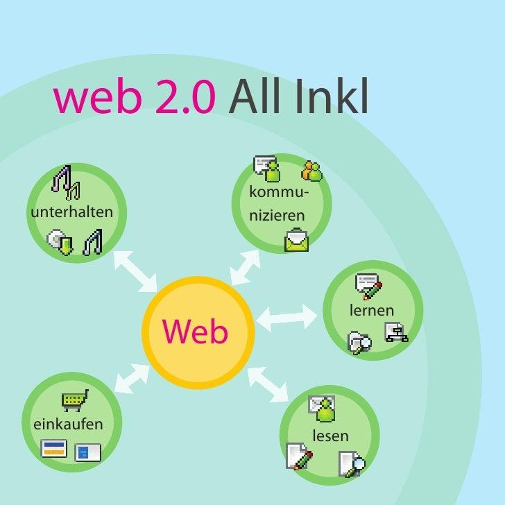 web 2.0 All Inkl                     kommu- unterhalten         nizieren                                        lernen    ...