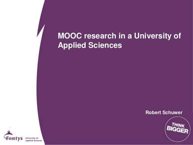 MOOC research in a University of Applied Sciences Robert Schuwer