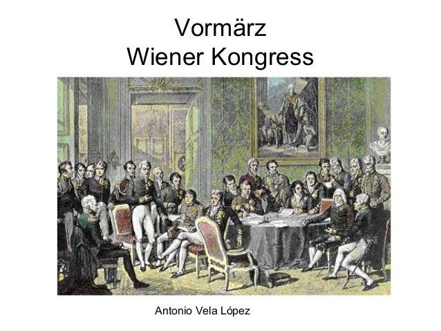 Antonio Vela López Vormärz Wiener Kongress