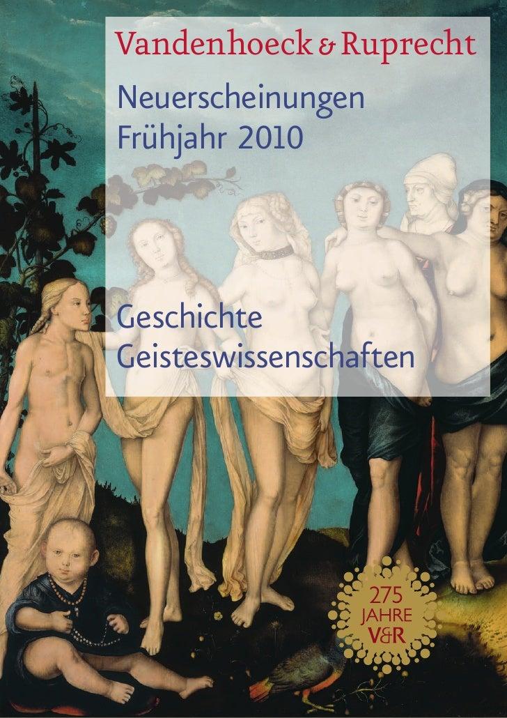 Vandenhoeck & Ruprecht Neuerscheinungen Frühjahr 2010    Geschichte Geisteswissenschaften