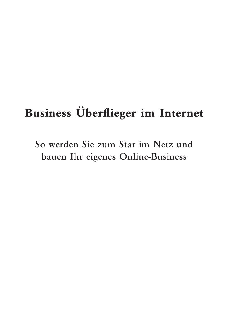 Business Überflieger im Internet So werden Sie zum Star im Netz und  bauen Ihr eigenes Online-Business