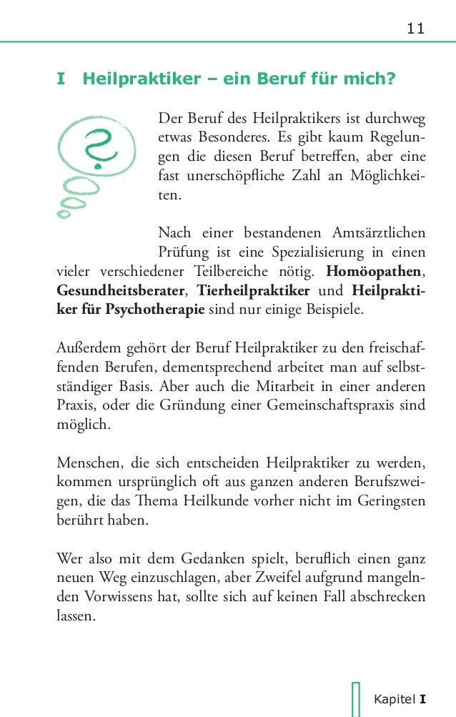 16  I Heilpraktiker - ein Beruf für mich?  2  Voraussetzungen, Interessen und Fähigkeiten.  2.1  Voraussetzungen  Heilprak...