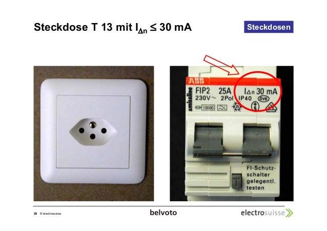 Steckdose T 13 mit I Steckdosen n  20 © electrosuisse   30 mA