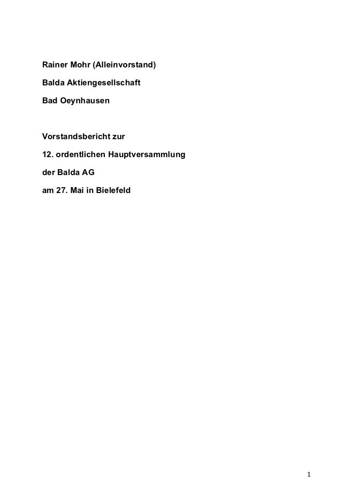 Rainer Mohr (Alleinvorstand)Balda AktiengesellschaftBad OeynhausenVorstandsbericht zur12. ordentlichen Hauptversammlungder...