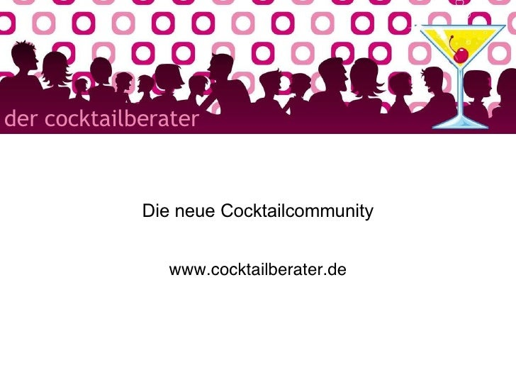 Die neue Cocktailcommunity www.cocktailberater.de