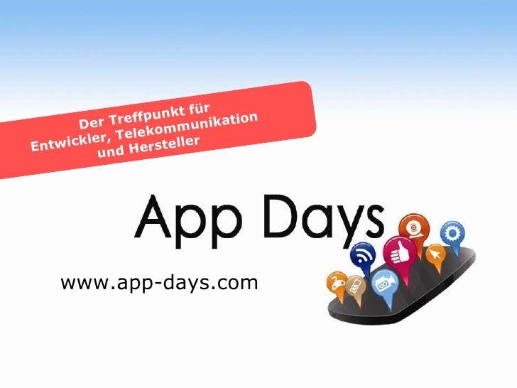 www.app-days.com Der Treffpunkt für Entwickler, Telekommunikation  und Hersteller