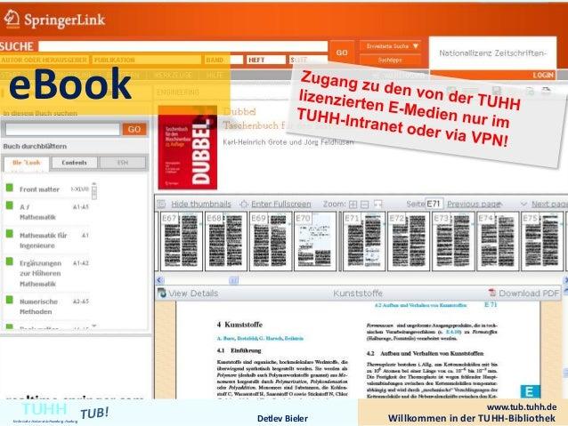 Willkommen in der TUHH-BibliothekDetlev Bieler TUHHTechnische UniversitätHamburg-Harburg eBook www.tub.tuhh.de