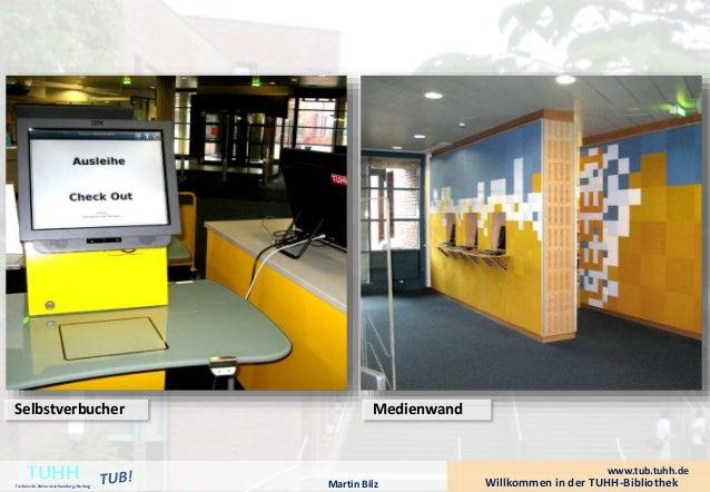 Selbstverbucher Medienwand  Willkommen in der TUHH-Bibliothek TUHH Technische Universität Hamburg-Harburg  www.tub.tuhh.de...