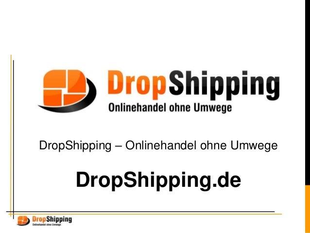 DropShipping – Onlinehandel ohne Umwege DropShipping.de