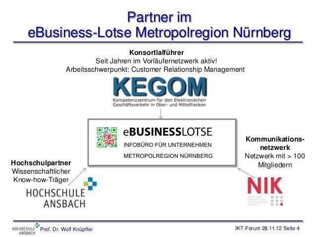 Partner im    eBusiness-Lotse Metropolregion Nürnberg                                      Konsortialführer               ...
