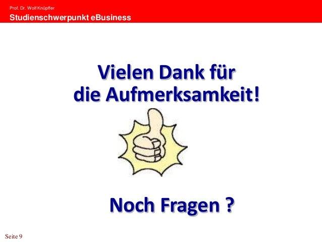 Prof. Dr. Wolf Knüpffer Studienschwerpunkt eBusiness                              Vielen Dank für                         ...
