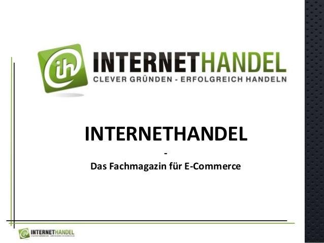 INTERNETHANDEL - Das Fachmagazin für E-Commerce