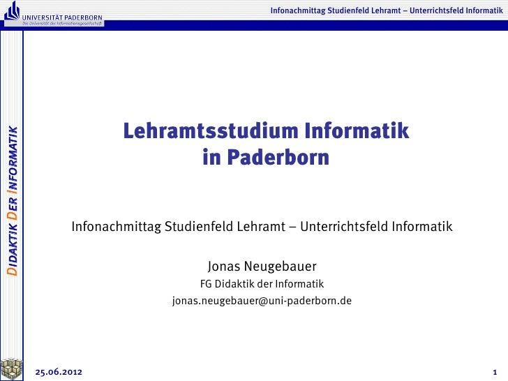 Infonachmittag Studienfeld Lehramt – Unterrichtsfeld Informatik                                         Lehramtsstudium In...