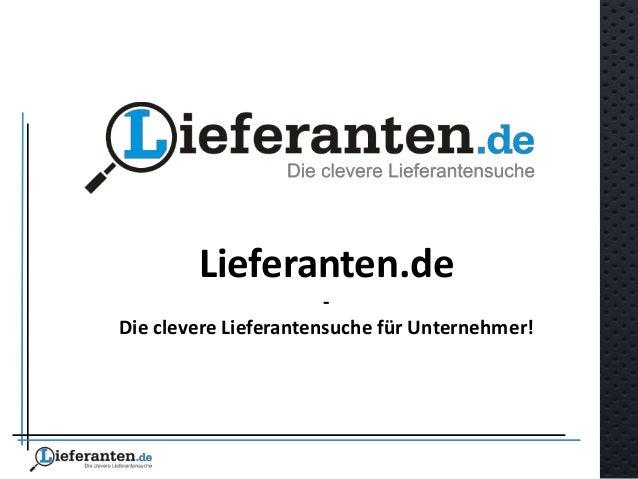 Lieferanten.de - Die clevere Lieferantensuche für Unternehmer!