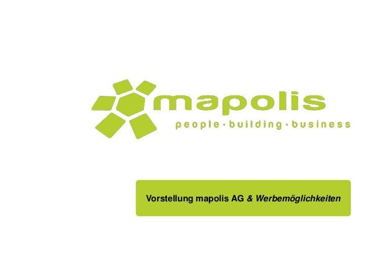 Vorstellung mapolis AG & Werbemöglichkeiten