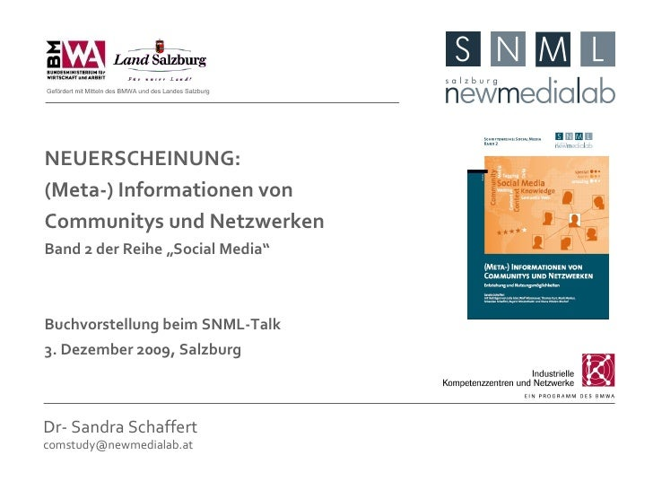 Dr- Sandra Schaffert [email_address] NEUERSCHEINUNG: (Meta-) Informationen von Communitys und Netzwerken Band 2 der Reihe ...
