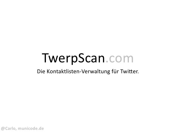 Vorstellung TwerpScan.com