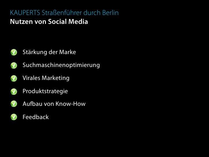 KAUPERTS Straßenführer durch Berlin Nutzen von Social Media        Stärkung der Marke      Suchmaschinenoptimierung     Vi...