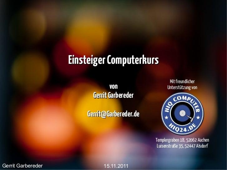 Einsteiger Computerkurs                                                      Mit freundlicher                             ...