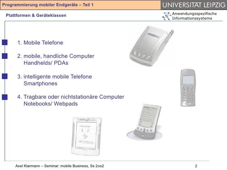 Ansätze und Chancen der Programmierung mobiler Endgeräte (2002) Slide 2