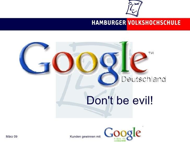 Don't be evil!