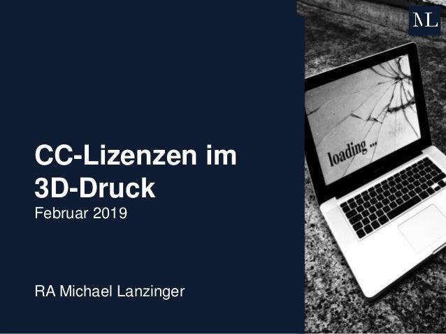 CC-Lizenzen im 3D-Druck Februar 2019 RA Michael Lanzinger