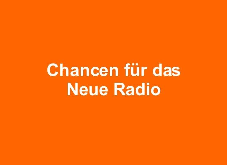 Chancen für das Neue Radio