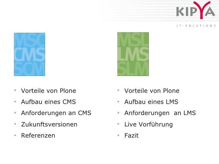 ➢     Vorteile von Plone     ➢                                Vorteile von Plone ➢     Aufbau eines CMS       ➢           ...