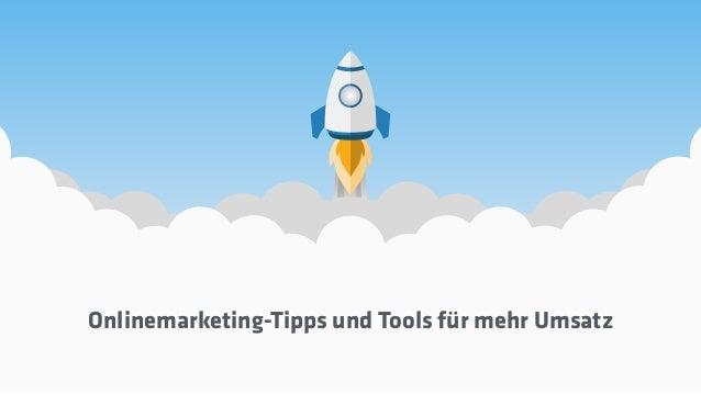 Onlinemarketing-Tipps und Tools für mehr Umsatz