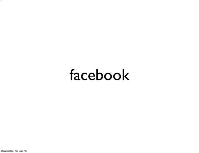 facebookDonnerstag, 13. Juni 13
