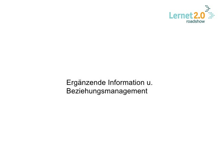 Ergänzende Information u. Beziehungsmanagement