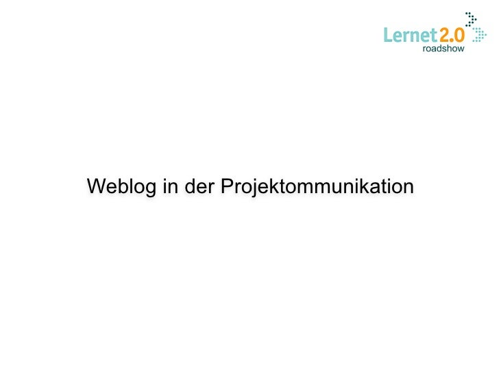 Weblog in der Projektommunikation