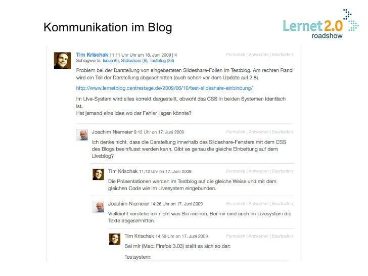 Erfahrung im Projekt LERNET positiv:  Blog hat die Email-Kommunikation ersetzt   Email-Flut vermieden  Alle Informatione...