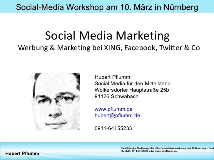 Social Media Marketing  Werbung & Marketing bei XING, Facebook, Twitter & Co Hubert Pflumm Social Media für den Mittelstan...
