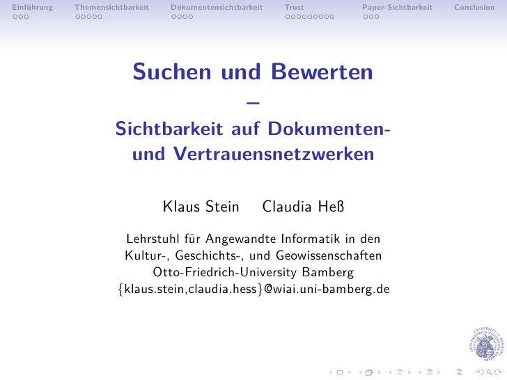 Einführung   Themensichtbarkeit    Dokumentensichtbarkeit   Trust     Paper-Sichtbarkeit   Conclusion                     ...