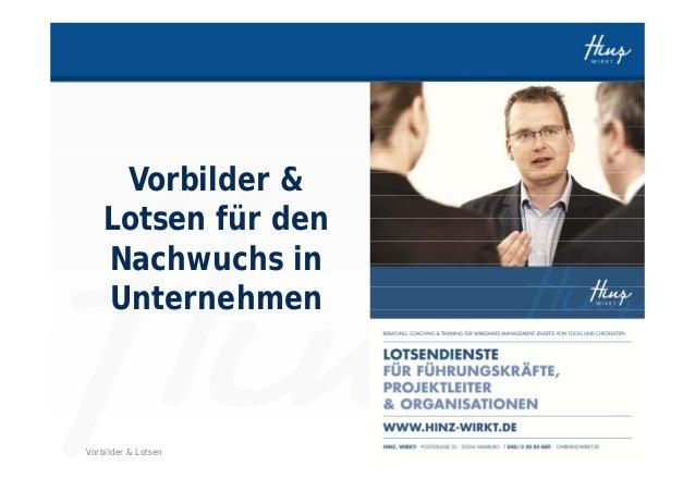 HINZ-WIRKT.DEVorbilder & LotsenVorbilder &Lotsen für denNachwuchs inUnternehmen