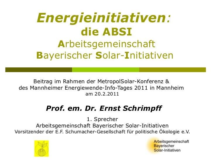 Energieinitiativen:                           die ABSI             Arbeitsgemeinschaft         Bayerischer Solar-Initiativ...