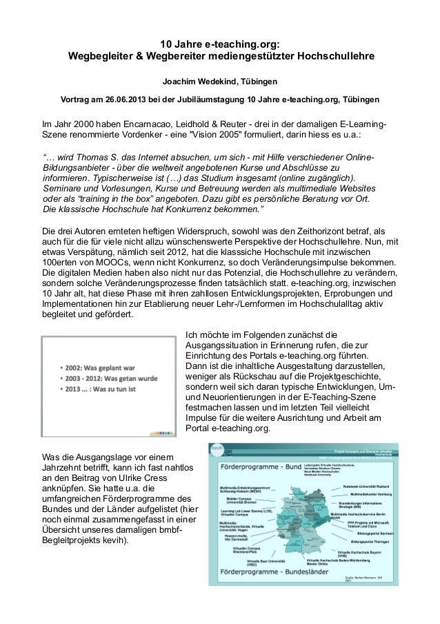 10 Jahre e-teaching.org: Wegbegleiter & Wegbereiter mediengestützter Hochschullehre Joachim Wedekind, Tübingen Vortrag am ...