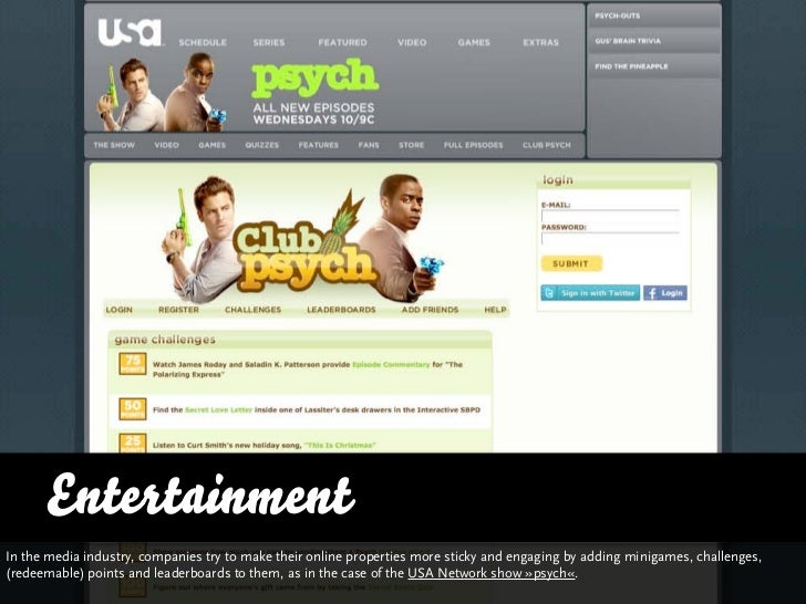 EntertainmentIn the media industry, companies try to make their online properties more sticky and engaging by adding minig...