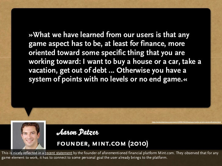 »What we have learned from our users is that any                game aspect has to be, at least for finance, more         ...